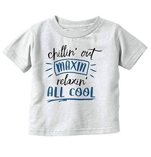 Chillin Out Maxin Relaxin All Cool Fresh Prince Baby T-Shirt