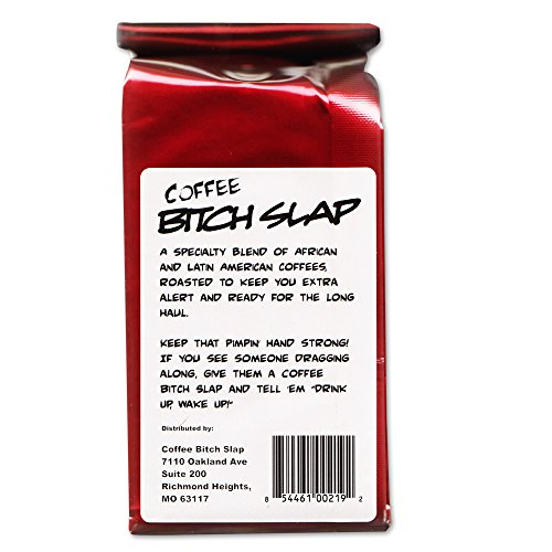 Bitch Slap Extra Strong Coffee
