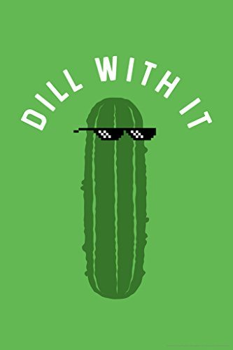 Dill With It Pickle Poster