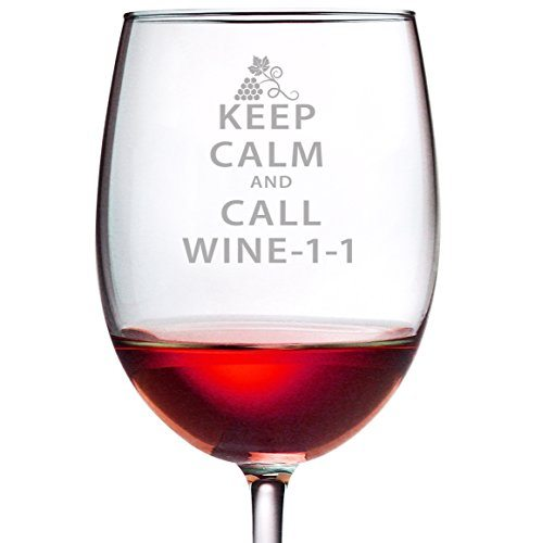 Keep Calm Call Wine-1-1 Funny Wine Glass