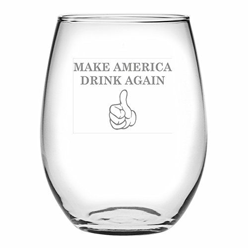 Make America Drink Again Funny Wine Glass