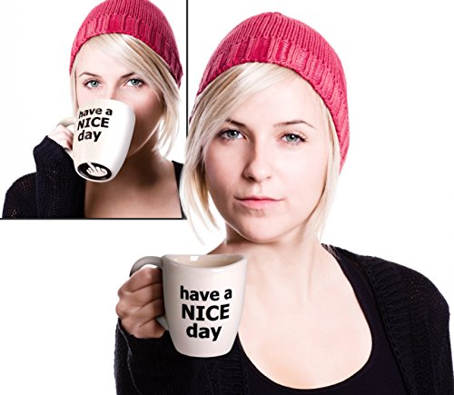 Have a Nice Day Coffee Mug 4