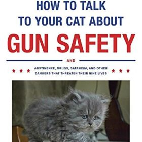 How to Talk to Your Cat About Gun Safety Book 2