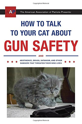 How to Talk to Your Cat About Gun Safety Book