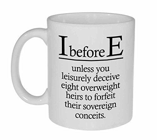 I Before E Funny Grammar Spelling Coffee Mug
