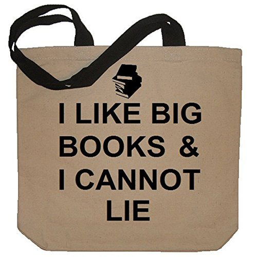 I Like Big Books And I Cannot Lie Funny Tote