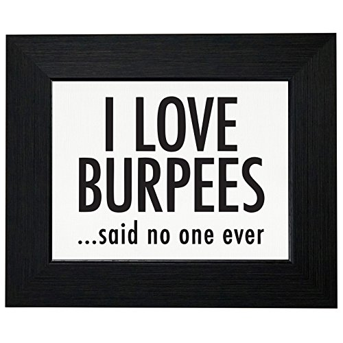 I Love Burpees Said No One Ever Funny Exercise Picture