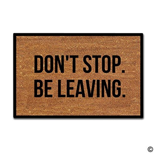 Don't Stop Be Leaving Doormat