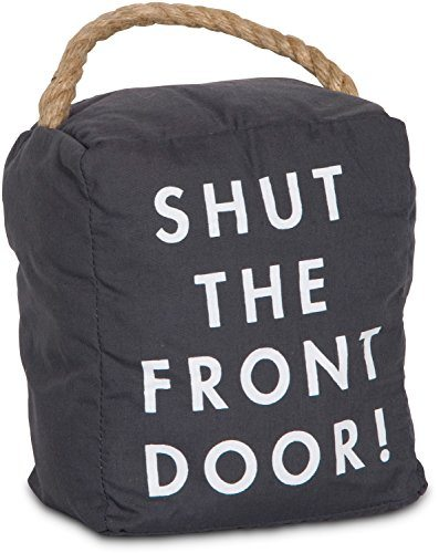 """Shut the Front Door"" Door Stopper"