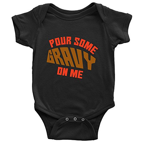 Pour Some Gravy On Me Thanksgiving Baby Onesie