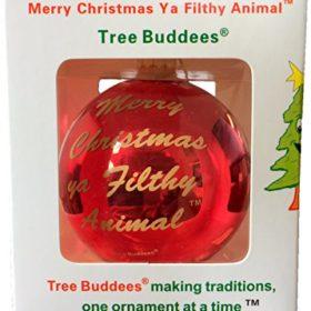 Tree-Buddees-Merry-Christmas-Ya-Filthy-Animal-Glass-Christmas-Ornament-0-0