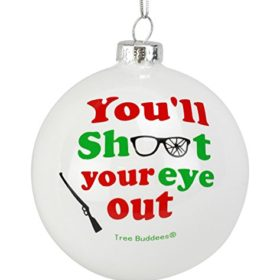 Tree-Buddees-Youll-Shoot-Your-Eye-Out-Glass-Christmas-Ornament-0