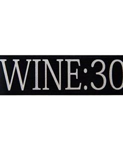 Wine:30 Wood Sign