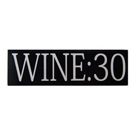 Wine:30 Wood Sign
