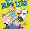 Family Guy Mad Libs