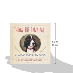 Throw-the-Damn-Ball-Classic-Poetry-by-Dogs-0-4