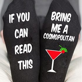 If You Can Read This Bring Me a Cosmopolitan Funny Socks