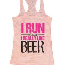 I Run Because I Really Like Beer Funny Workout Shirt